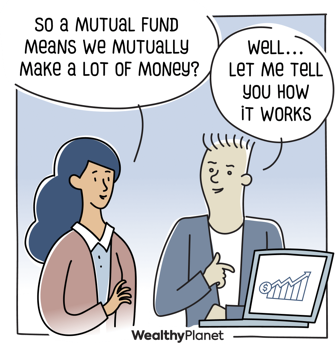 person asking what Mutual Fund means, a second person offering to tell them how a mutual fund works